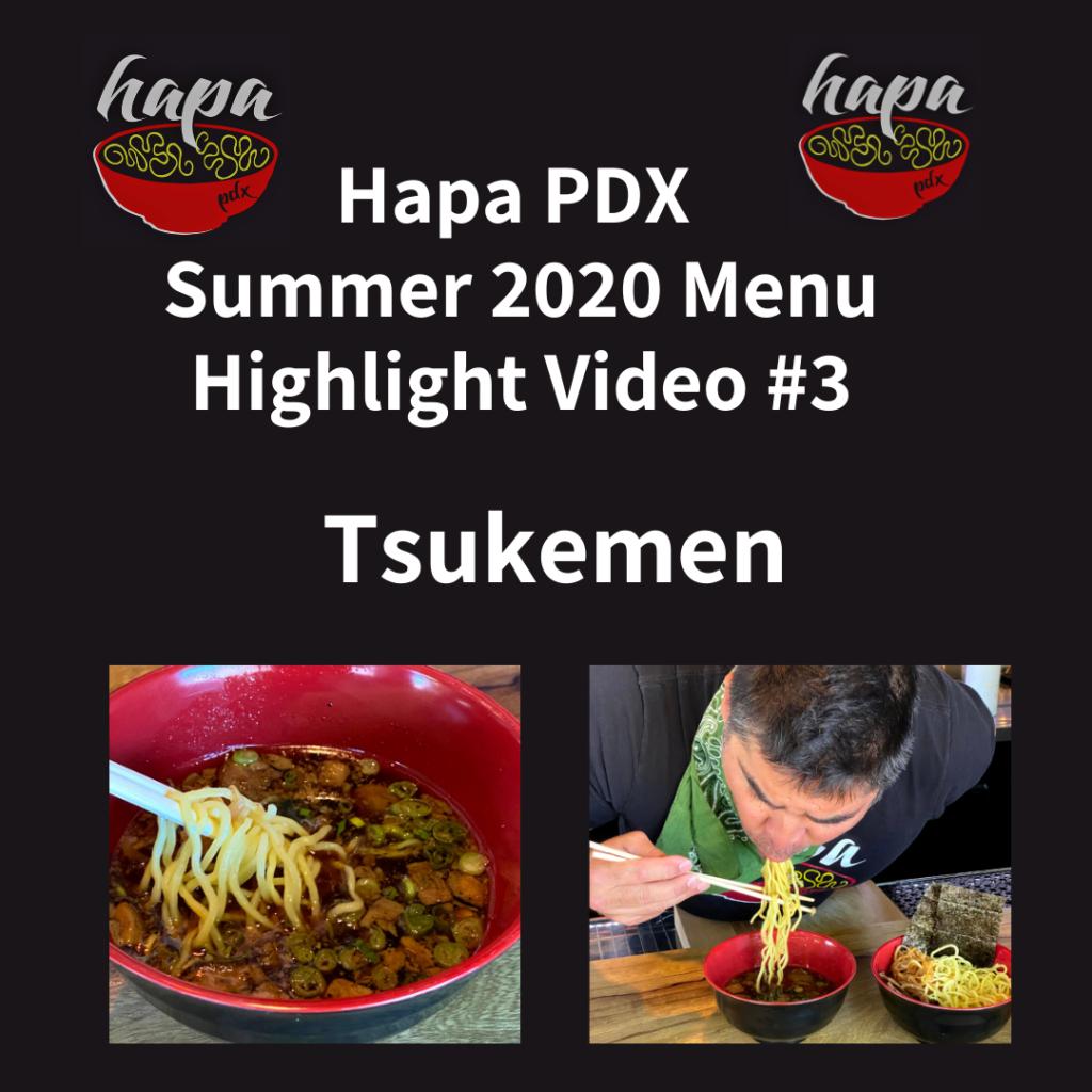Hapa PDX Summer 2020 Menu Highlight Video 3